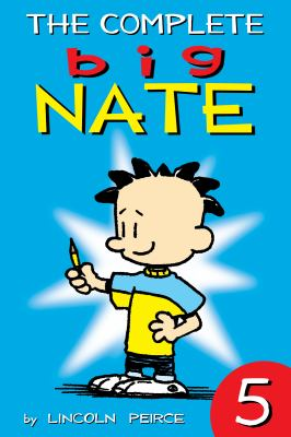 The complete Big Nate. 5.