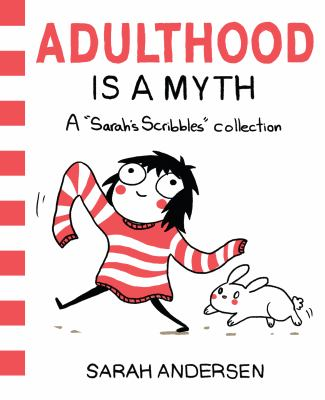 Adulthood is a myth: a 'Sarah's Scribbles' collection