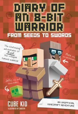 Diary of an 8-bit super warrior. From seeds to swords