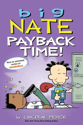Link to Catalogue record for Big Nate. Payback time!
