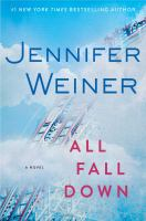 All Fall Down: A Novel by Jennifer Weiner
