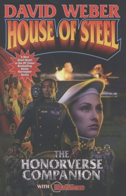 House of steel : the Honorverse companion