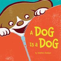 A Dog is a Dog