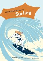 The Girl's Guide to Surfing.