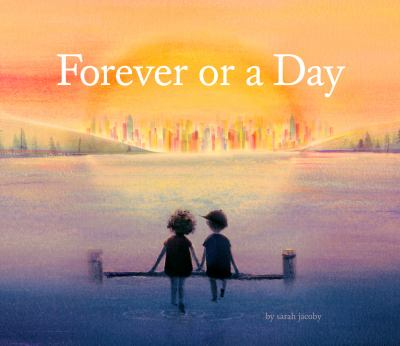 Forever or a Day.