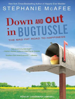 Down and out in Bugtussle: the mad fat road to happiness