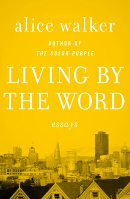Living by the word : selected writings, 1973-1987