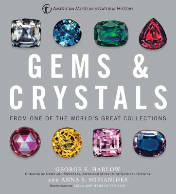 Gems & crystals from one of the world's great collections :  From One of the World's Great Collections