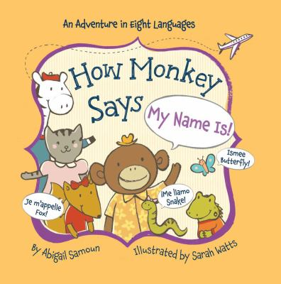 "How Monkey Says ""My Name Is!"""