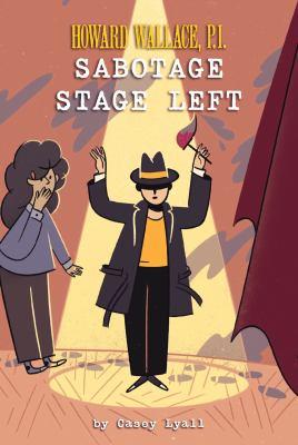 Sabotage stage left