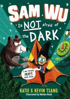 Sam Wu Is Not Afraid of the Dark