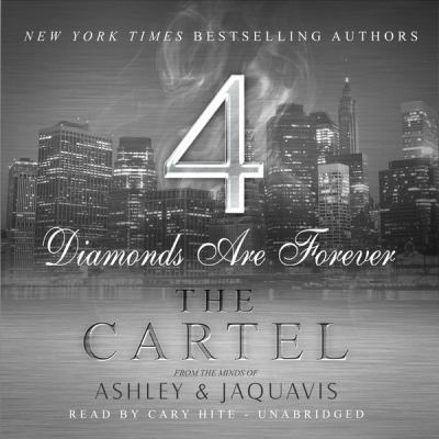 The cartel 4 diamonds are forever