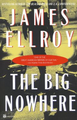 The big nowhere : a crime novel