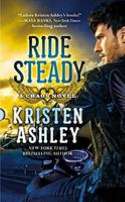 Ride steady : a chaos novel