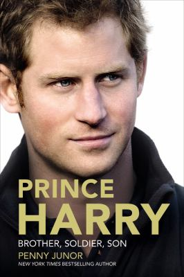Prince Harry : Brother, Soldier, Son