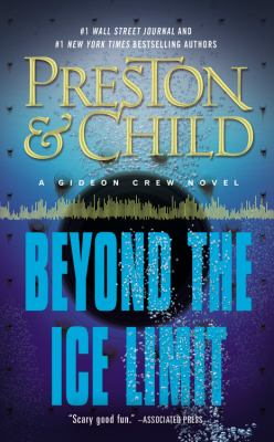 Beyond the ice limit : a Gideon Crew novel
