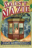 Saint Mazie : a novel