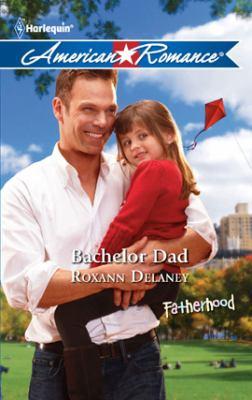 Bachelor dad [electronic resource]