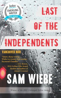 Last of the independents : Vancouver noir