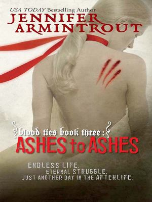 Blood ties book three : ashes to ashes