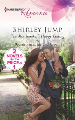 The matchmaker's happy ending ; : & Boardroom bride and groom