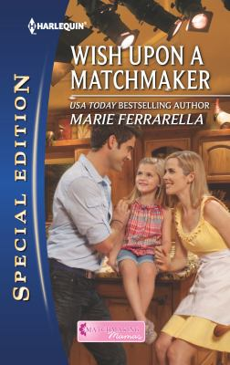 Wish upon a matchmaker [electronic resource]