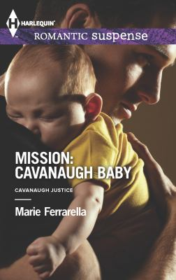 Mission : Cavanaugh baby