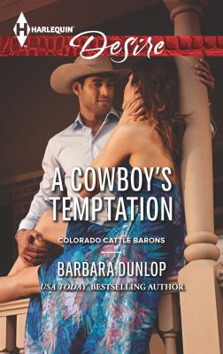 A cowboy's temptation :  A Sexy Western Contemporary Romance