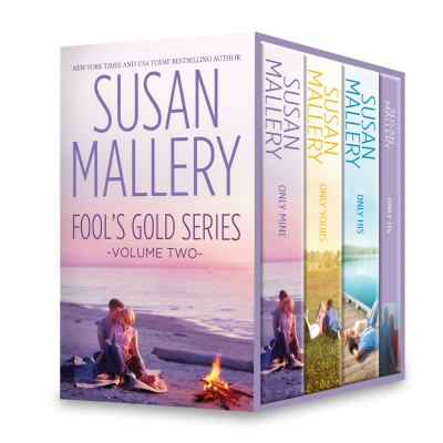Susan Mallery Fool's gold series. Volume two