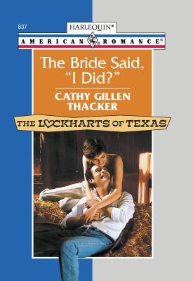 "The Bride Said, ""I Did?"""