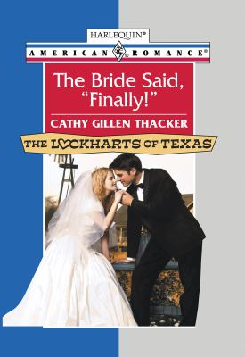 The Bride Said, 'Finally!'