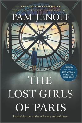 The Lost Girls of Paris : A Novel