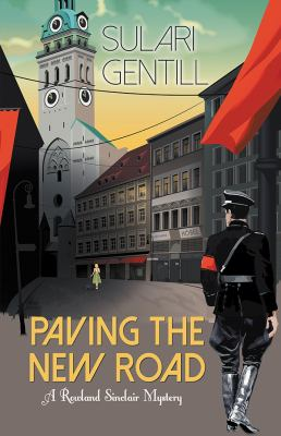 Paving the new road : a Rowland Sinclair mystery