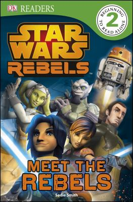 Meet the rebels :  Meet the Rebels