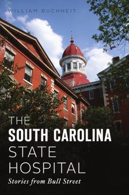 The South Carolina State Hospital