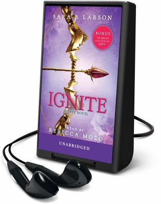 Ignite: a Defy novel