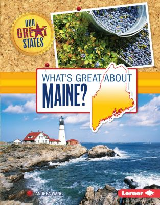 What's Great About Maine?