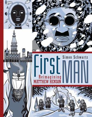 First man : reimagining Matthew Henson