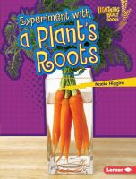 Experiment with a Plant's Roots.