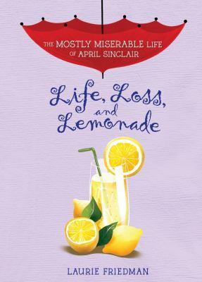 Life, loss, and lemonade