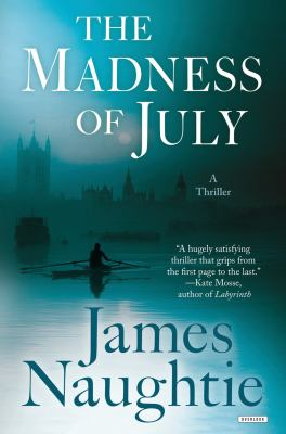 The madness of July