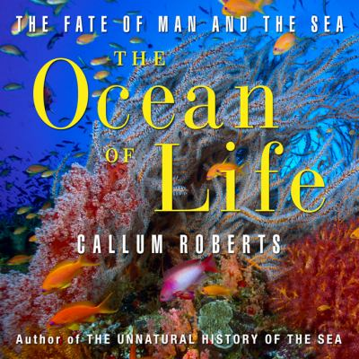 The ocean of life the fate of man and the sea