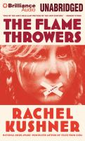 The Flamethrowers a Novel