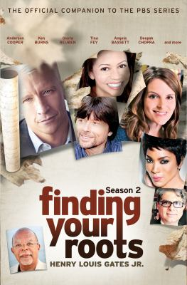 Finding your roots, season 2 : the official companion to the PBS series