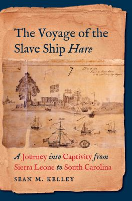 The voyage of the slave ship Hare :