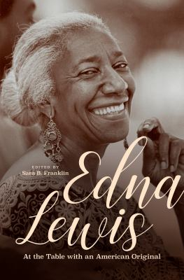 Edna Lewis :  at the table with an American original