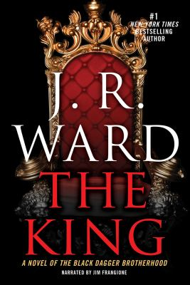 The king a novel of the Black Dagger Brotherhood