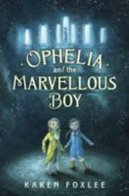 Book cover for Ophelia and the marvellous boy