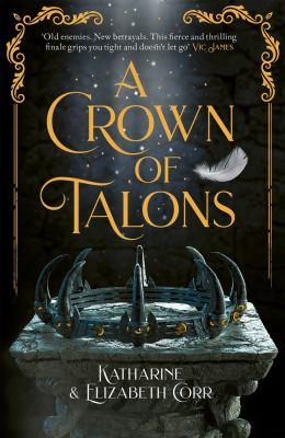 Link to Catalogue record for A crown of talons