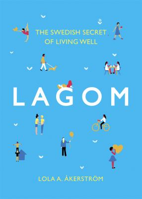 Book cover for Lagom the Swedish secret of living well